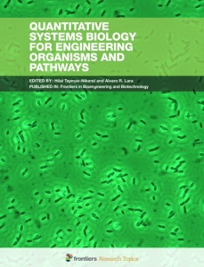 Quantitative Systems Biology for Engineering Organisms and Pathways