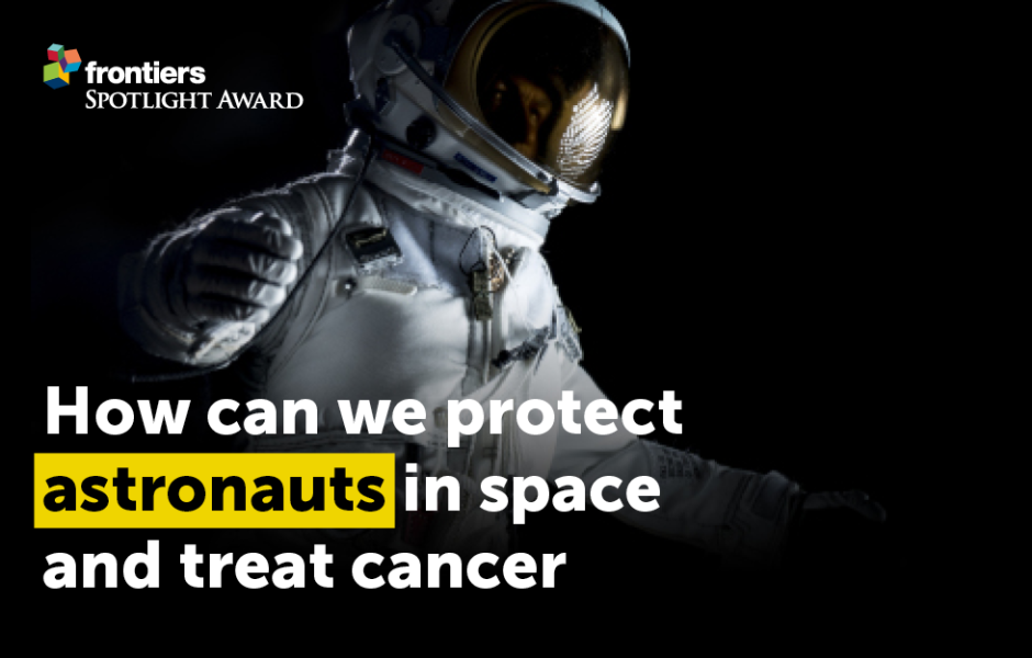 Charged-particles-cancer-space-protection_Research-Topic_Frontiers_Spotlight-Award