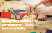 Challenging some established theories on child development, a collection of research articles—published in Frontiers in Psychology—shows how as a child learns to master motor skills, other areas of development can improve over time.
