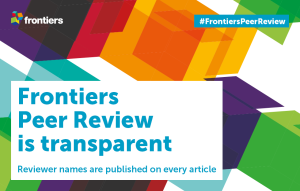 Frontiers is committed to fair, rigorous, and transparent peer review, and we are constantly evaluating our processes to ensure that we provide the highest standards. Transparency is the central theme of Peer Review Week 2017, so we take this opportunity to highlight how we raise the standard for transparency in peer review, with the support of our policies on competing interests.