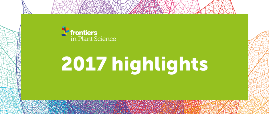 Frontiers in Plant Science - 2017 highlights