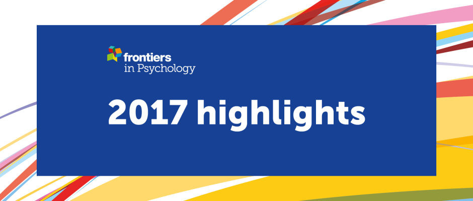 Frontiers in Psychology - 2017 highlights